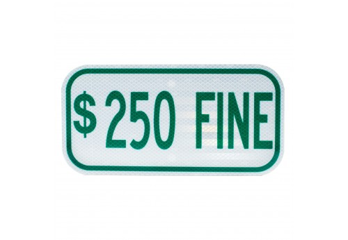 Handicap $250 Fine Sign