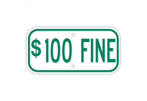 Handicap $100 Fine Sign