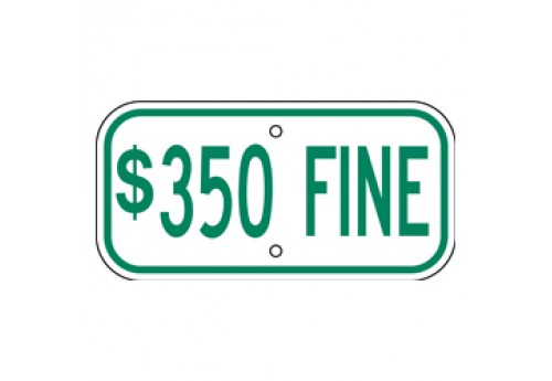 Handicap $350 Fine Sign