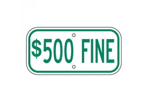 Handicap $500 Fine Sign