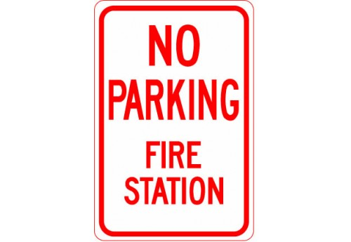 No Parking Fire Station Sign