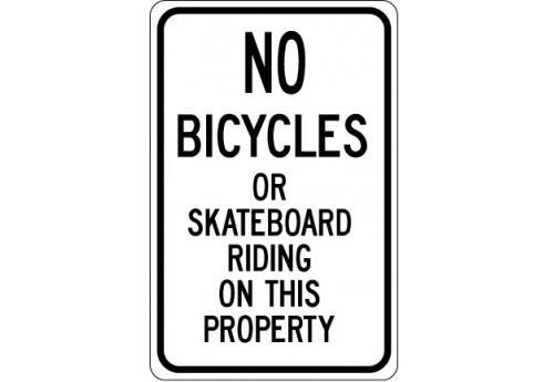 No Bicycles or Skateboard Riding on This Property Sign