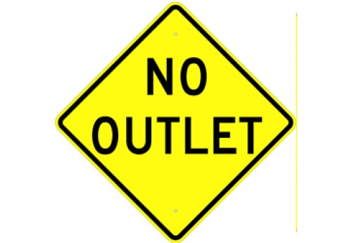 "24"" No Outlet Sign"