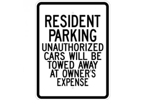 Resident Parking Unauthorized Cars Will Be Towed Away At Owner's Expense